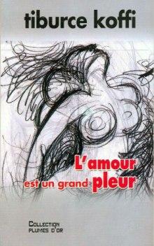 Lamour-est-un-grand-pleur
